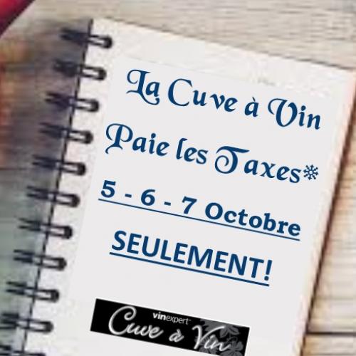 Nous payons les taxes* 5-6-7 octobre 2018